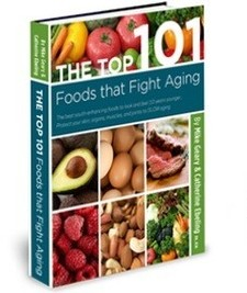 The Top 101 Foods That Fight Aging!
