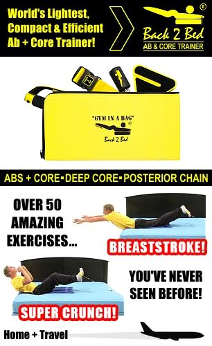 Back 2 Bed…Ab and Core Trainer!
