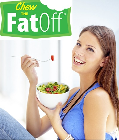 Chew The Fat Off…Lose 15 to 100 Lbs or more!