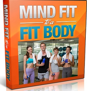 Mind Fit To A Fit Physique!
